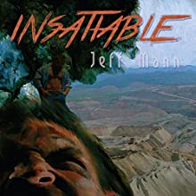 Insatiable Audiobook by Jeff Mann Narrated by Darcy Stark