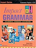 img - for Impact Grammar: Grammar Through listening (Book and Audio CD) by Rod Ellis (1998-10-22) book / textbook / text book