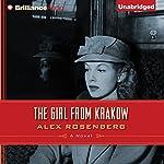 The Girl from Krakow: A Novel | Alex Rosenberg