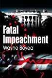 img - for Fatal Impeachment book / textbook / text book