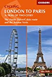 Cycling London to Paris 'A Trail of Two Cities': The Classic Dover/Calais Route and the Avenue Verte for $17.61.