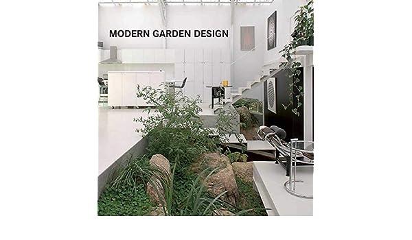 Modern Garden Design Publications Loft 9781632205940 Books