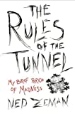 The Rules of the Tunnel, Ned Zeman, 1592405983