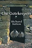 The Gatekeepers, Richard Sutton, 1449924182