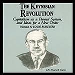 The Keynesian Revolution  | Dr. Fred Glahe,Dr. Frank Vorhies