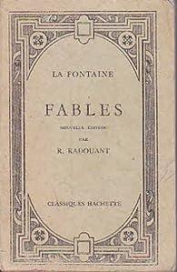 Fables de la fontaine par René Radouant