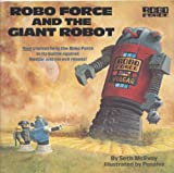 Robo Force and the Giant Robot, Seth McEvoy, 0394872711