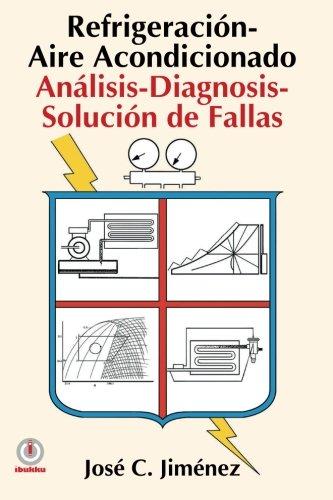 refrigeracion-aire-acondicionado-analisis-diagnosis-solucion-de-fallas-spanish-edition