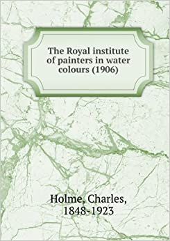 Book The Royal Institute of Painters in Watercolours: special number Spring 1906