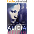 Alicia (Blackbird Series Book 5)