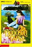 img - for The Broccoli Tapes (An Apple Paperback) book / textbook / text book