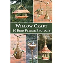 Willow Craft: 10 Bird Feeder Projects