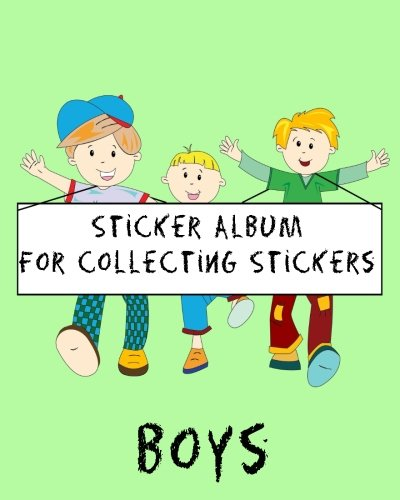 Sticker Album For Collecting Stickers Boys: Blank Sticker Book, 8 x 10, 64 Pages