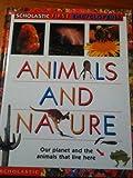 Animals and Nature, Scholastic Books, 059047524X