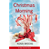 Christmas Morning: A Cape Harriet Novel