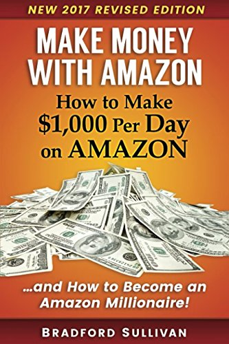 51CkqggHcfL - Make Money with Amazon - How to Make $1,000 Per Day on Amazon: How to Become an Amazon Millionaire! (Make Money on Amazon)