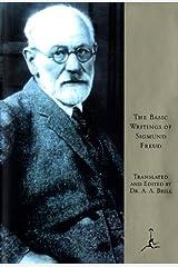 The Basic Writings of Sigmund Freud Kindle Edition