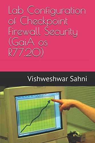 Lab Configuration of Checkpoint Firewall Security (GaiA os R77.20) ()