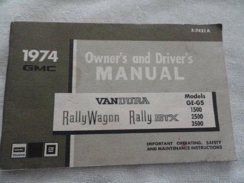 1974 GMC Rally Wagon / Rally STX Vandura Van Owners Manual