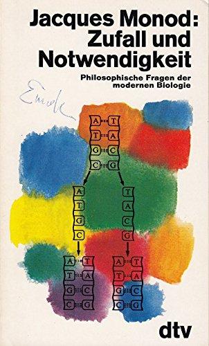 Zufall und Notwendigkeit. Philosophische Fragen der modernen Biologie.