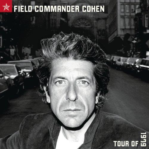 Field Commander Cohen: Tour of 1979 ()