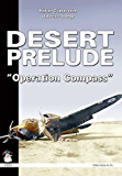 Desert Prelude: Operation Compass: 2