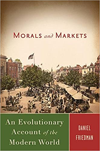 Morals and markets an evolutionary account of the modern world morals and markets an evolutionary account of the modern world 2008th edition fandeluxe Choice Image