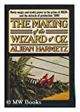 The Making of the Wizard of Oz, Aljean Harmetz, 0394493508
