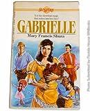 Gabrielle, Mary Francis Shura, 0590407163