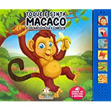 Macaco e os Amigos da Fazenda - Livro Sonoro. Coleção Toque e Sinta