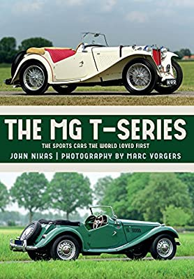 The MG T-Series: The Sports Cars the World Loved First