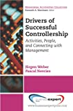 img - for Drivers of Successful Controllership: Activities, People and Connecting With Management (Managerial Accounting Collection) book / textbook / text book
