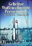Geheime Waffenschmiede Peenemünde: V2, Wasserfall, Schmetterling