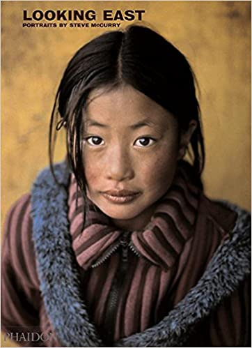 Looking East Portraits By Steve McCurry Amazoncouk 9780714846378 Books