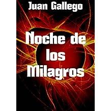Noche de los Milagros (Spanish Edition)