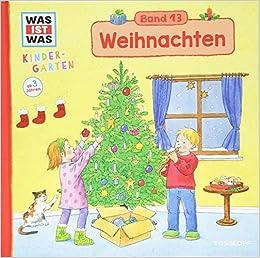 Weihnachten Kinder.Was Ist Was Kindergarten Band 13 Weihnachten Vom 1 Advent Bis