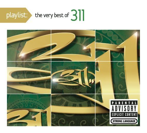 Playlist: the Very Best of 311 (January 26, 2010) Audio CD
