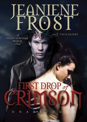 First Drop of Crimson (Night Huntress World, Book 1) by Brand: Blackstone Audiobooks
