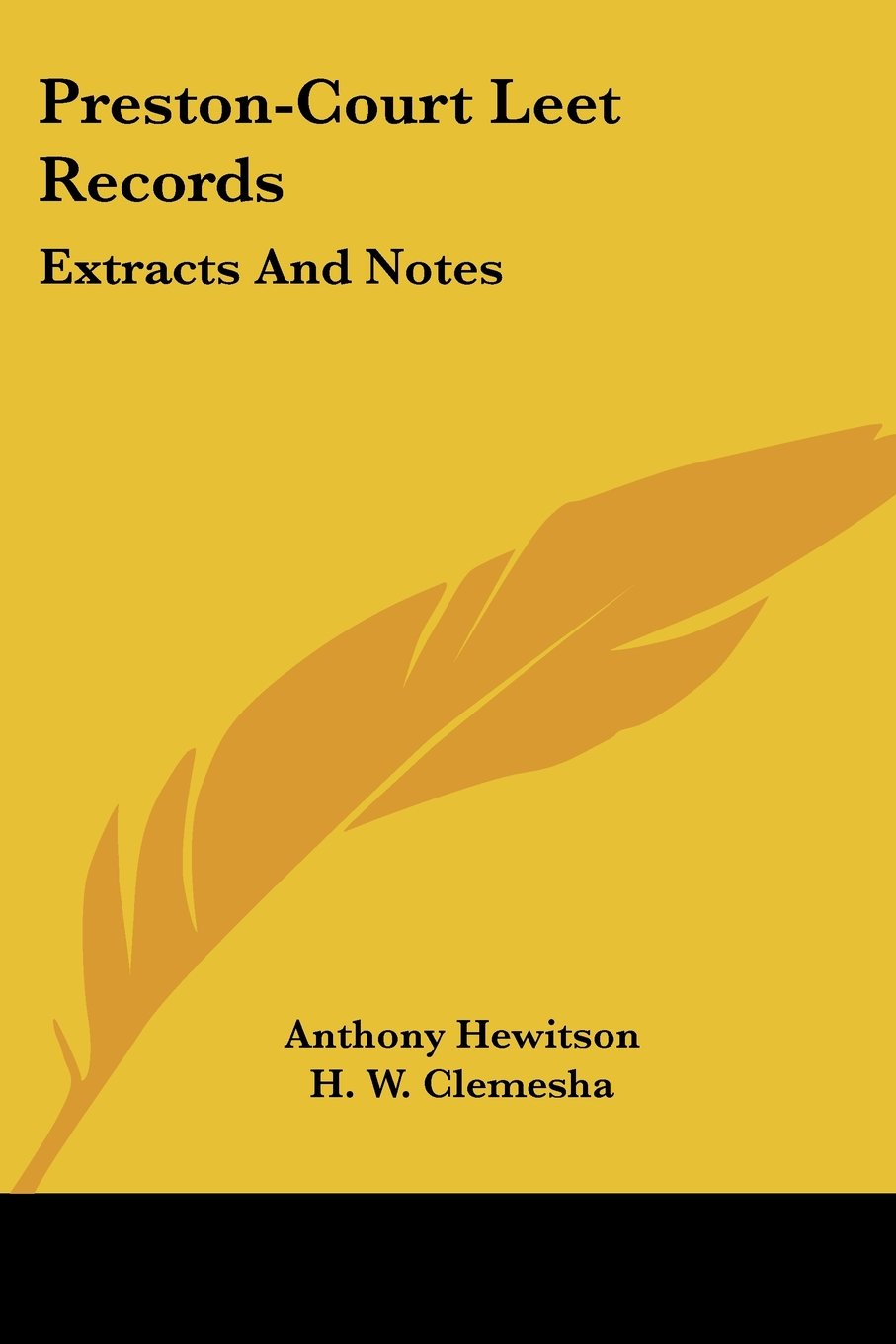 Preston-Court Leet Records: Extracts and Notes: Amazon co uk