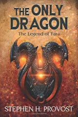 The Only Dragon: The Legend of Tara Paperback