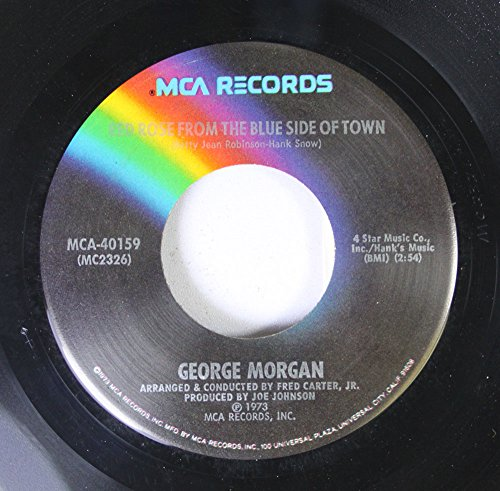 George Morgan 45 RPM Red Rose From The Blue Side Of Town / You Turn Me - Morgan Town Mall