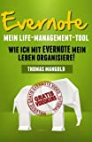 Evernote - Mein Life-Management-Tool, Thomas Mangold, 1492360236