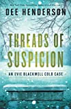 img - for Threads of Suspicion (An Evie Blackwell Cold Case) book / textbook / text book