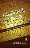 Language Media and Society: Essence of Advertising Communication