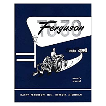 amazon com rep091 new massey ferguson tractor owners manual to30 w rh amazon com Ferguson TO30 Key Switch Position Ferguson TO30 12V Wiring-Diagram