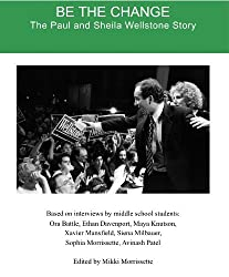 Be the Change: The Paul and Sheila Wellstone Story