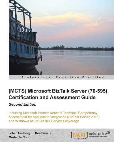 (MCTS) Microsoft BizTalk Server (70-595) Certification and Assessment Guide : Second Edition Pdf