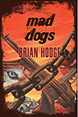 Mad Dogs Kindle Edition