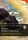 img - for Poems: Winter Gatherings book / textbook / text book