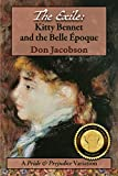 The Exile:  Kitty Bennet  and the Belle Epoque (Bennet Wardrobe Book 3)